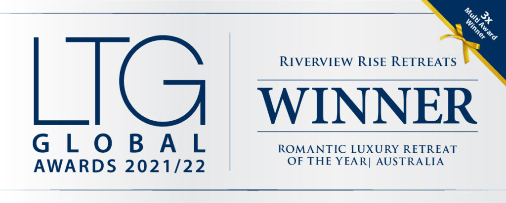 Luxury Travel Guide global award for ROMANTIC LUXURY RETREAT OF THE YEAR – AUSTRALIA Riverview Rise Retreats 2022